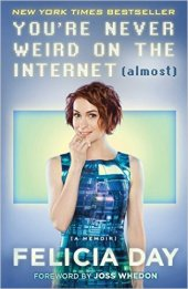 Never Weird Internet Felicia Day